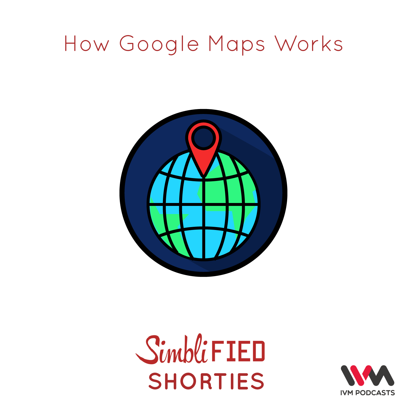 Ep  86: How Google Maps Works
