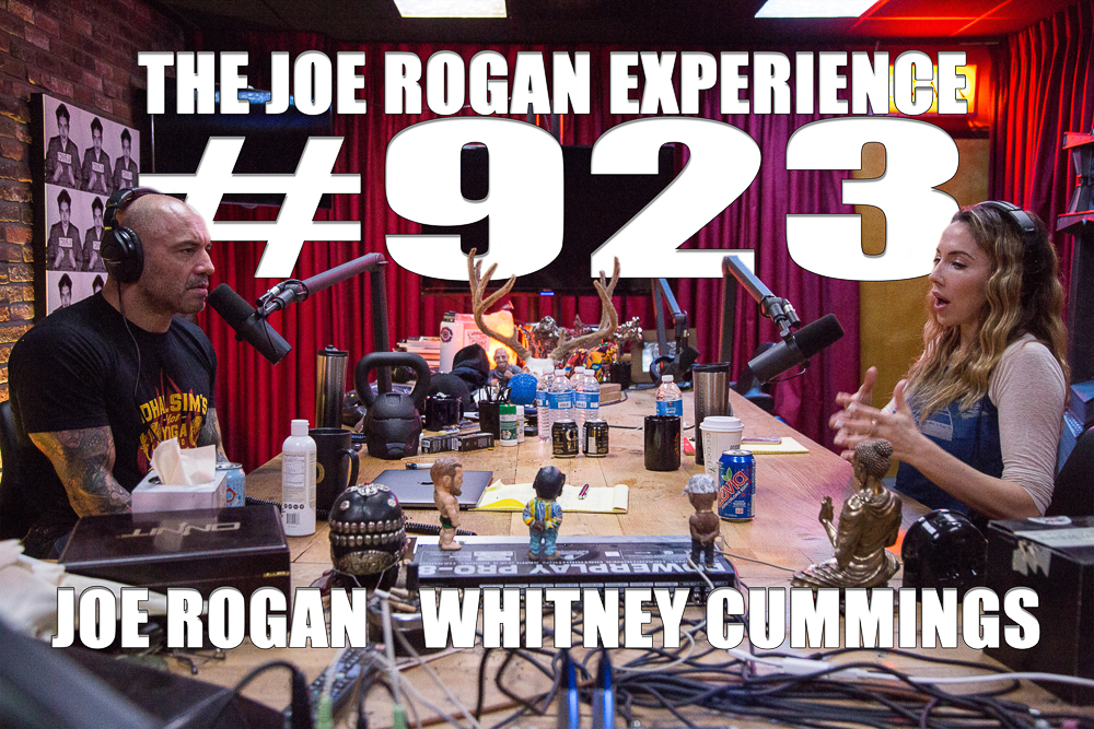 The Joe Rogan Experience #923 - Whitney Cummings