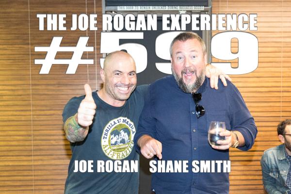 The Joe Rogan Experience #599 - Shane Smith