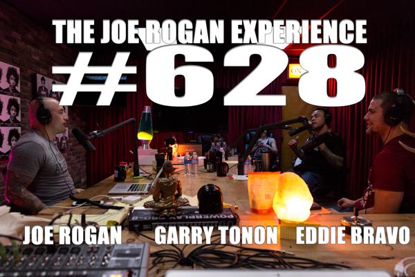 The Joe Rogan Experience #628 - Garry Tonon & Eddie Bravo