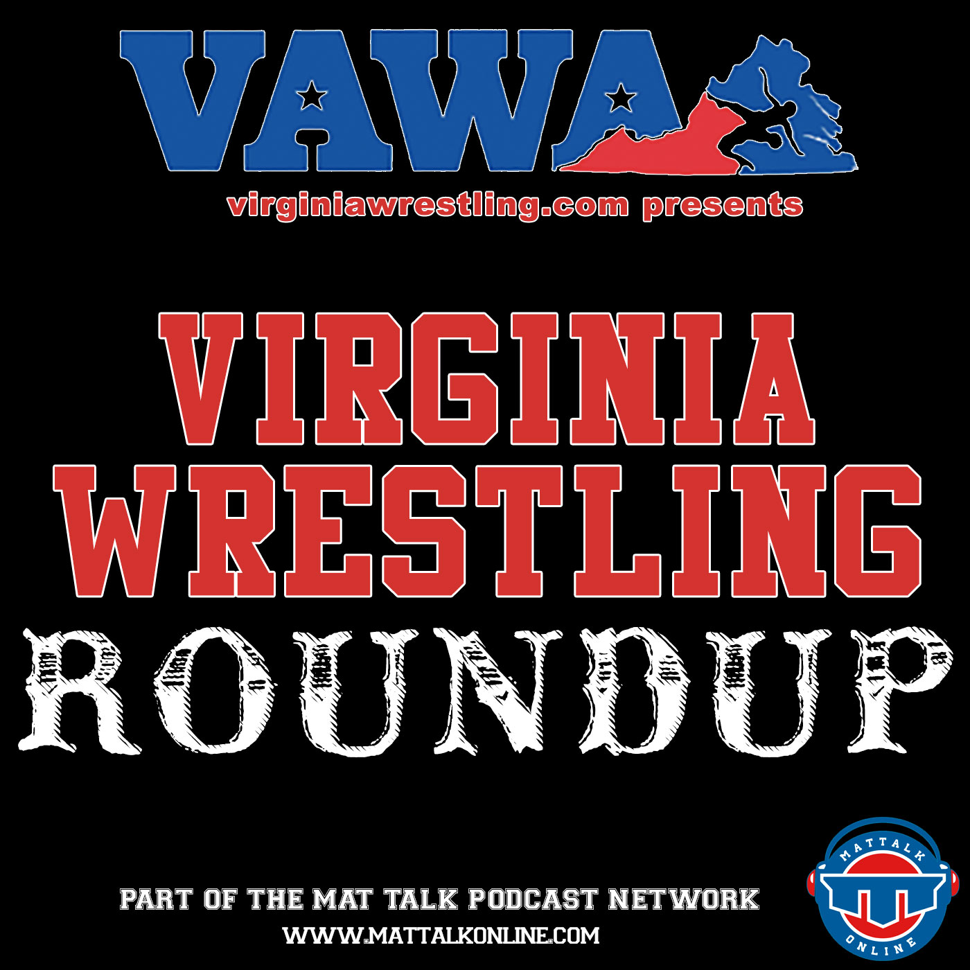 Virginia Wrestling Roundup | Mat Talk Podcast Network