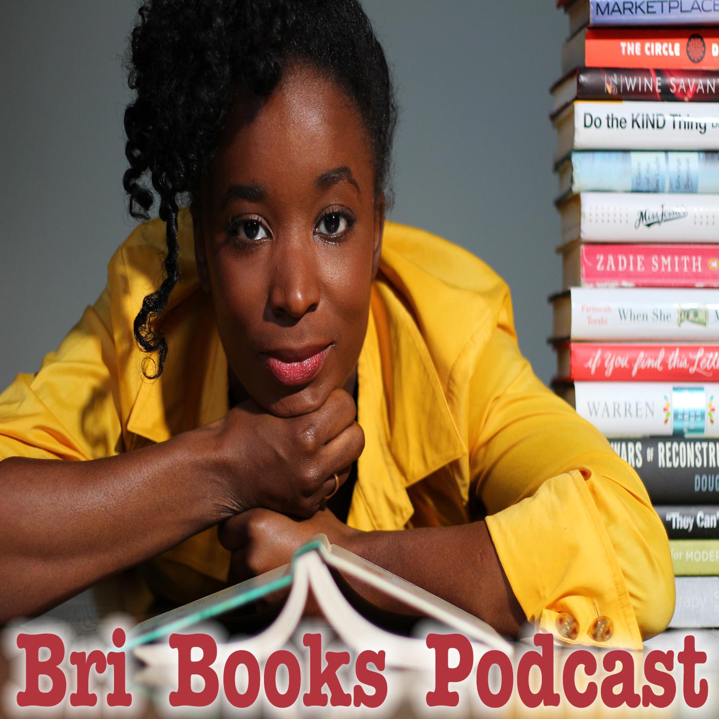 Bri Books Feat. @PodcastsInColor Founder Berry