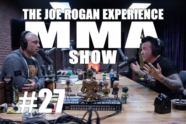 The Joe Rogan Experience JRE MMA Show #27 with Robin Black