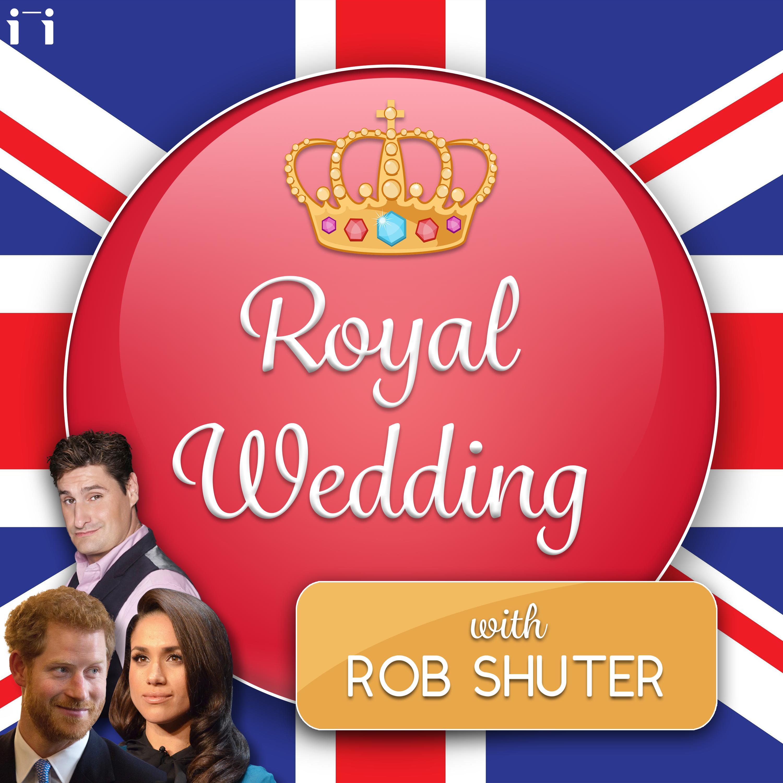 Royal Wedding Podcast with Rob Shuter | Listen via Stitcher