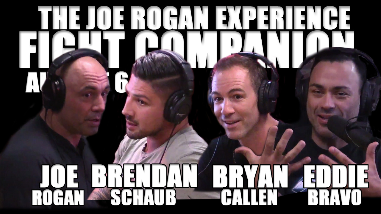 The Joe Rogan Experience Fight Companion - August 6, 2016