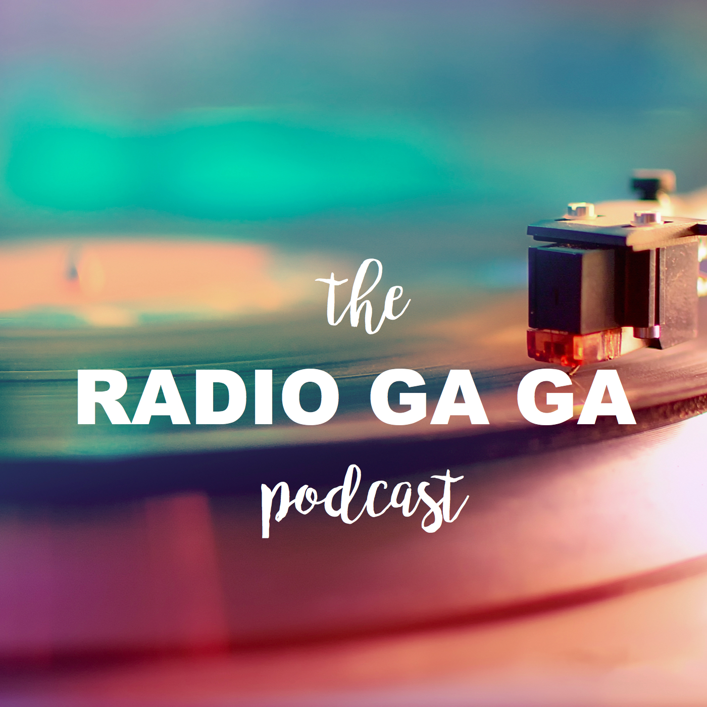 The Radio Ga Ga Podcast
