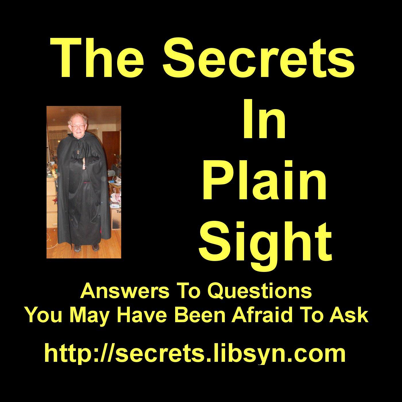 The Secrets In Plain Sight!