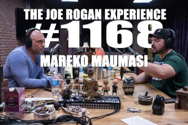 The Joe Rogan Experience #1168 - Mareko Maumasi