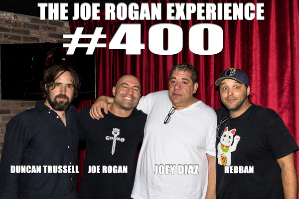 "The Joe Rogan Experience #400 - Joey ""CoCo"" Diaz, Duncan Trussell"