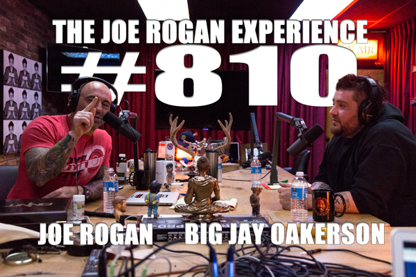 The Joe Rogan Experience #810 - Big Jay Oakerson