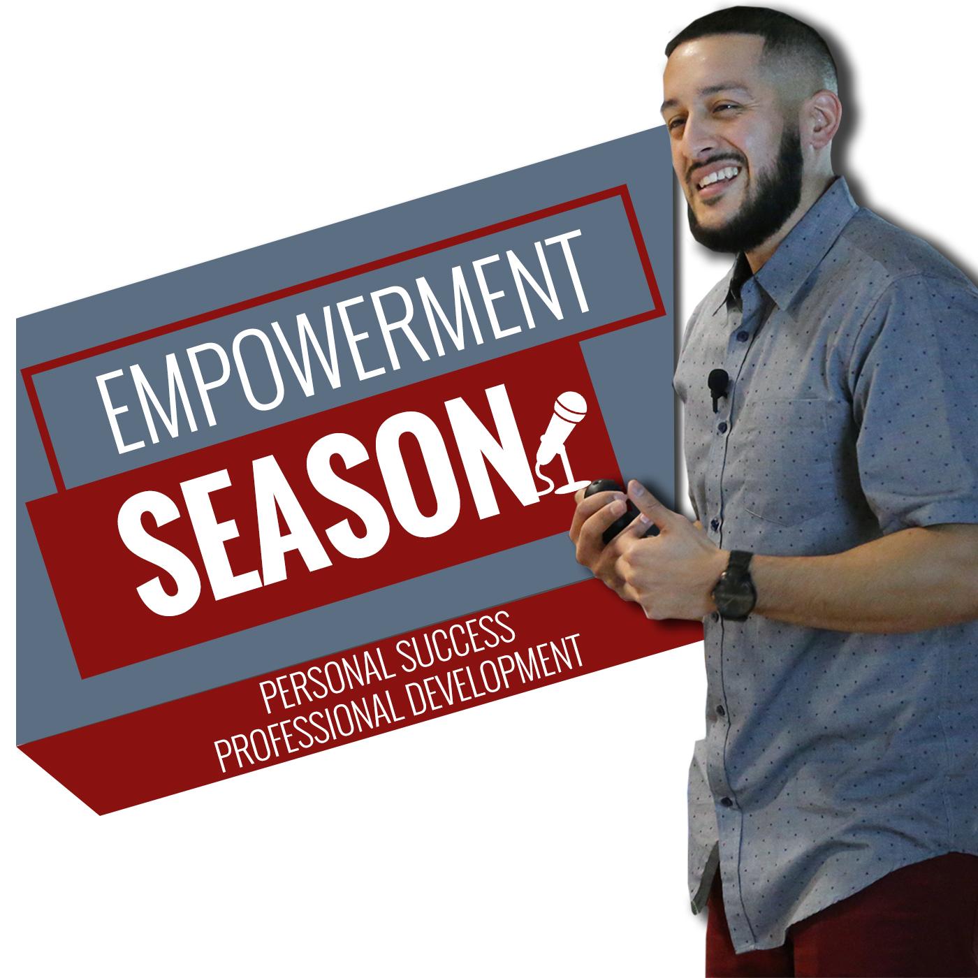 Empowerment Season | Personal Success | Professional Development | Motivation