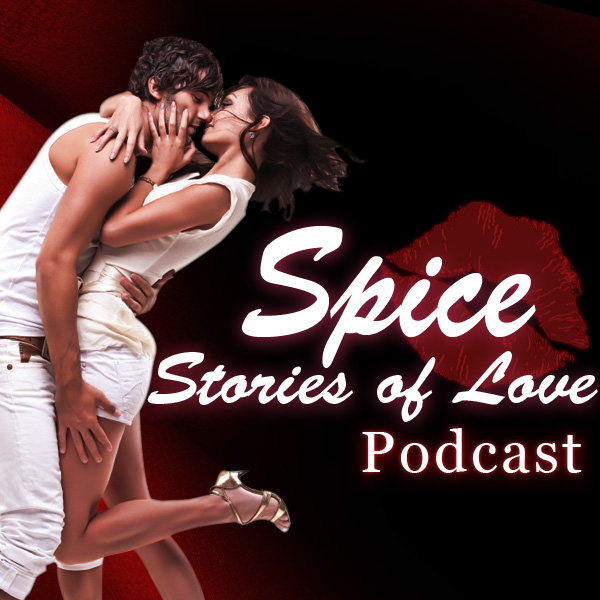 Spice | Romantic Stories of Love | Sex Charged Audio Stories