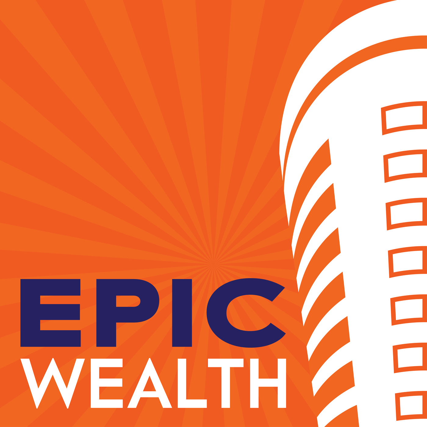 Epic Wealth | What Wall Street and Your Financial Planner Aren't Telling You