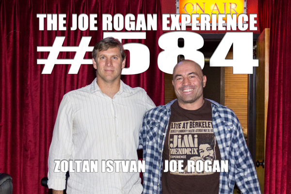 The Joe Rogan Experience #584 - Zoltan Istvan