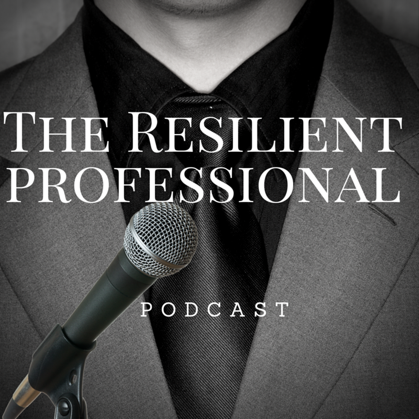 The Resilient Professional Podcast