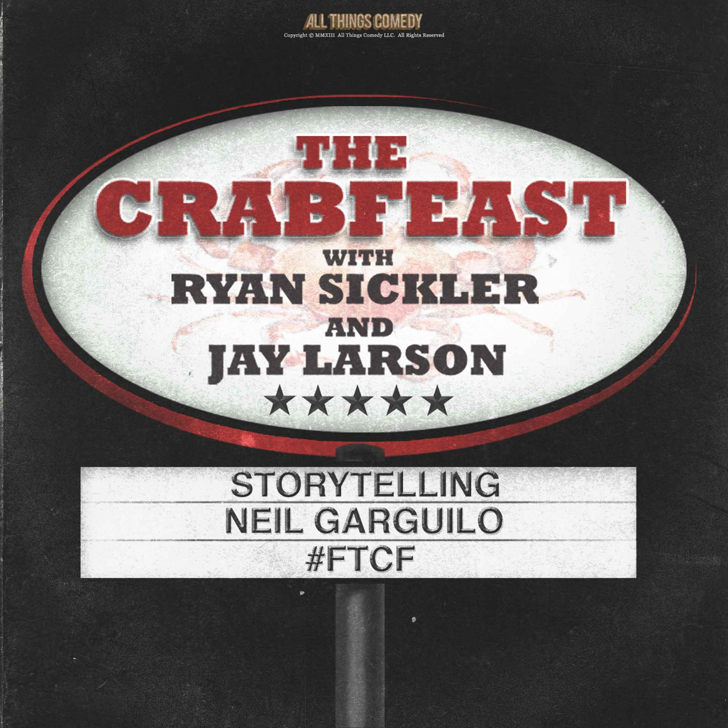 The CrabFeast 316: Neil Garguilo