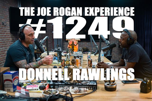 The Joe Rogan Experience #1249 - Donnell Rawlings