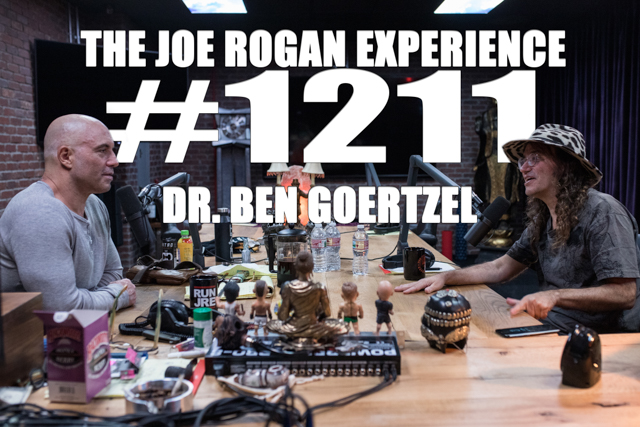 The Joe Rogan Experience #1211 - Dr. Ben Goertzel