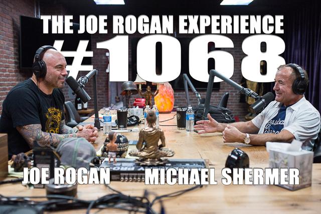 The Joe Rogan Experience #1068 - Michael Shermer