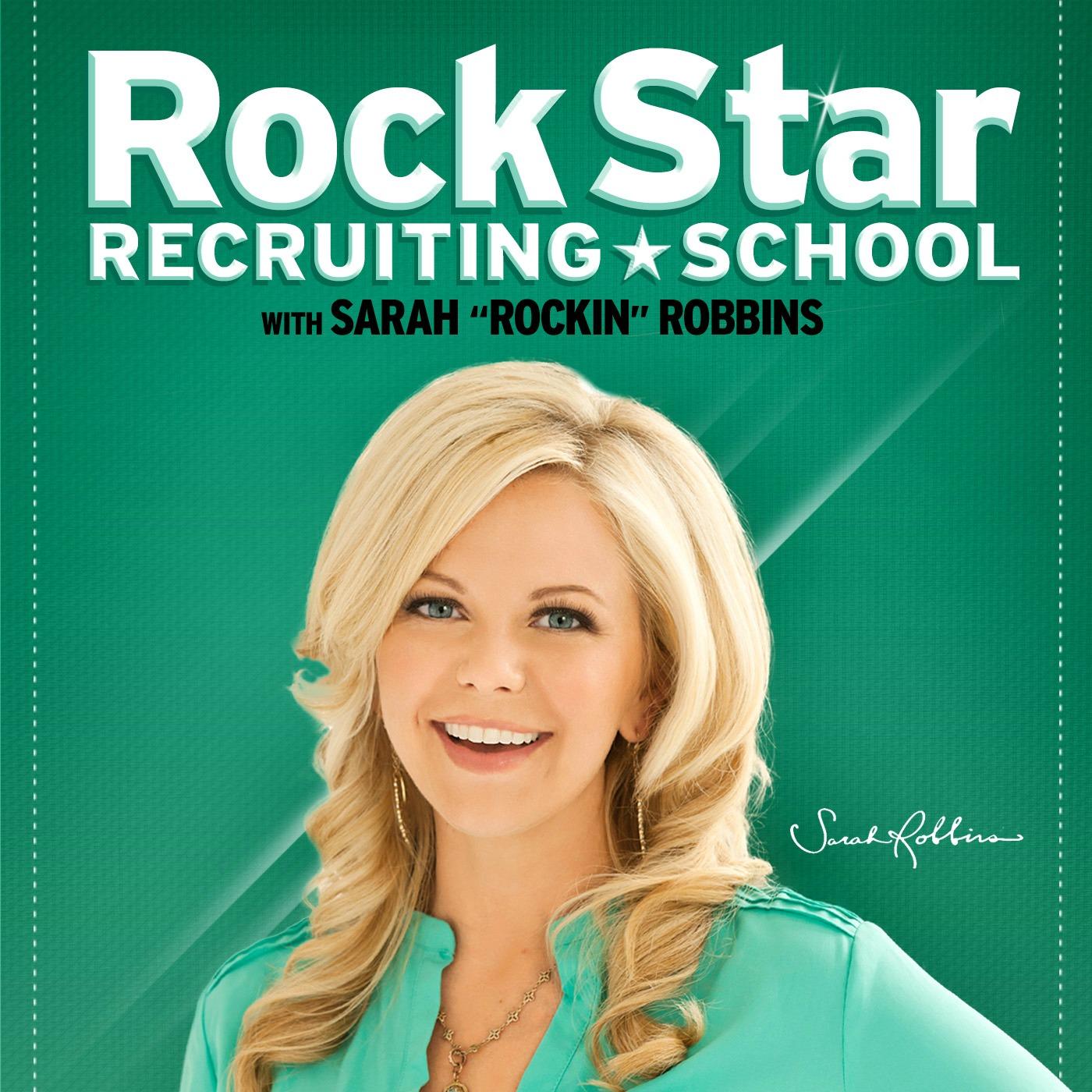 Sarah Robbins Rock Star Recruiting School
