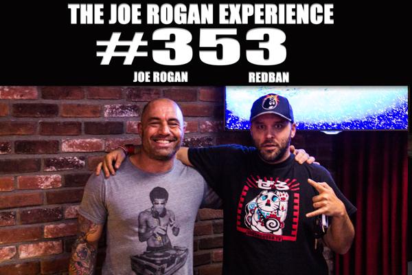 The Joe Rogan Experience #353 - Brian Redban