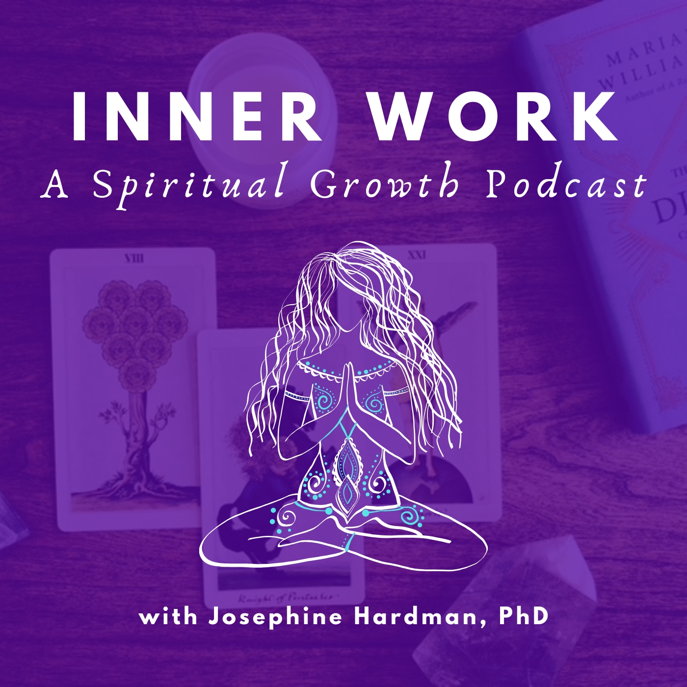 Inner Work: A Spiritual Growth Podcast