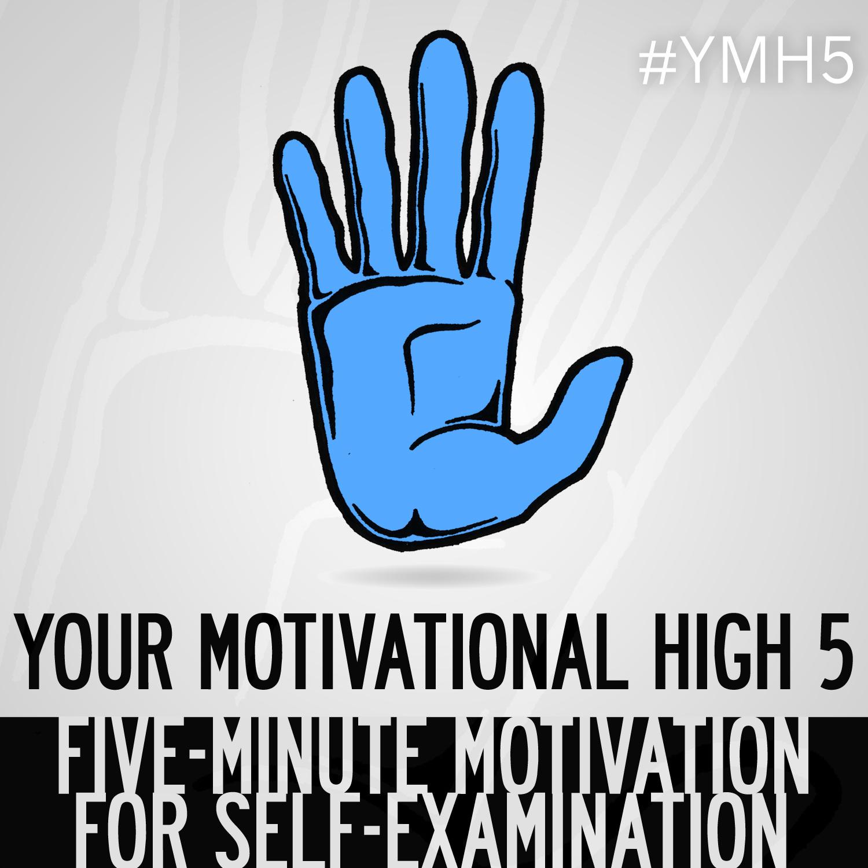 Your Motivational High 5 | 5-Minute Inspiration, Motivation, Positivity, Mental Health, Self-Help, Esteem, Improvement, Growth