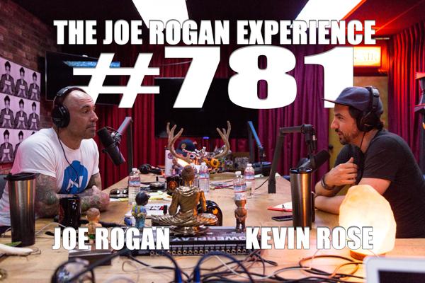 The Joe Rogan Experience #781 - Kevin Rose