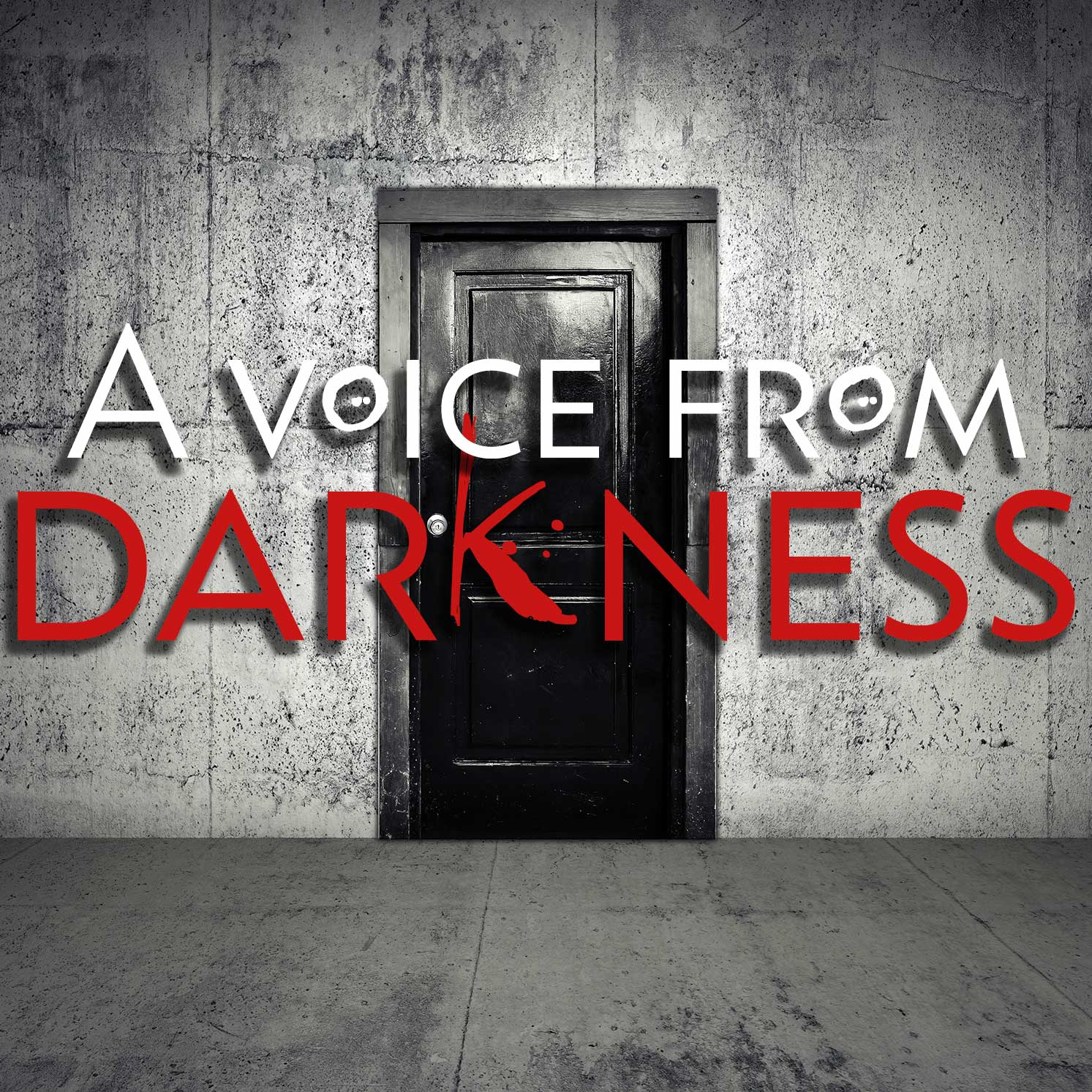 """    A Voice From Darkness "" Podcast"