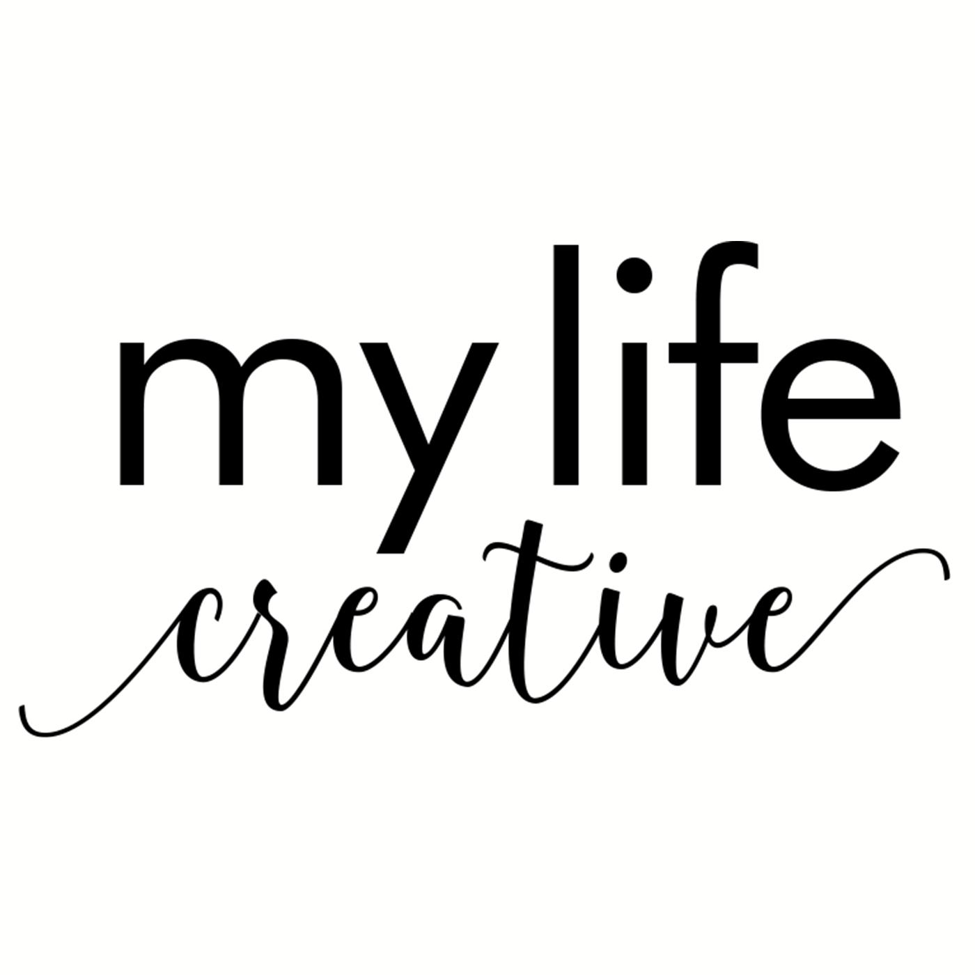 My Life Creative Podcast