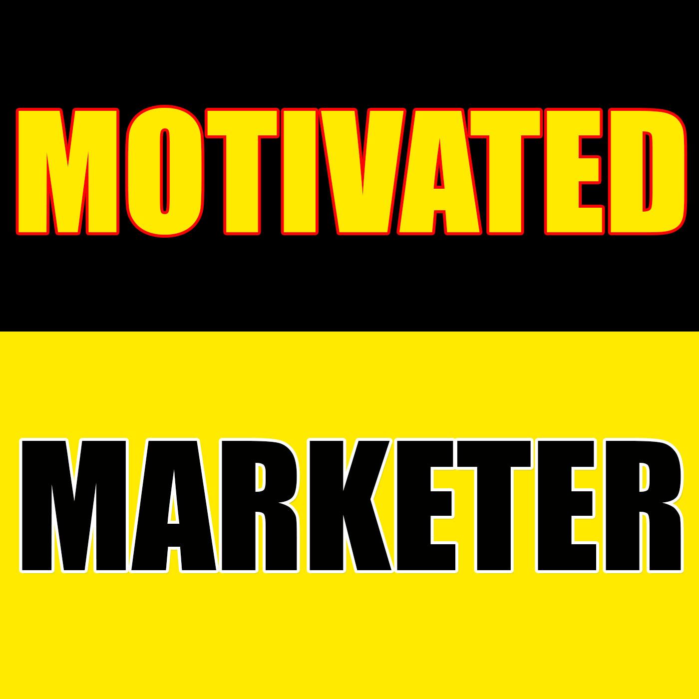 Motivated Marketer | Internet Marketing Mixed with Motivation for Inspiring Entrepreneurs!