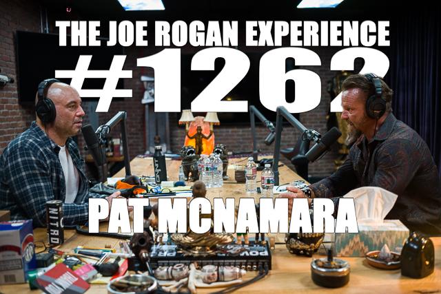The Joe Rogan Experience #1262 - Pat McNamara