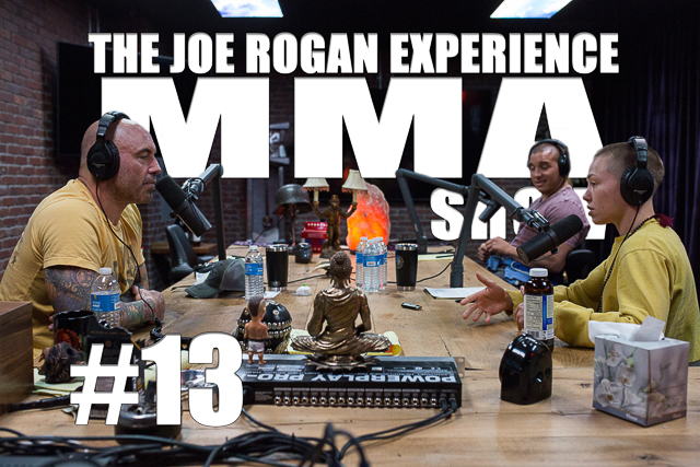The Joe Rogan Experience JRE MMA Show #13 with Rose Namajunas & Pat Barry