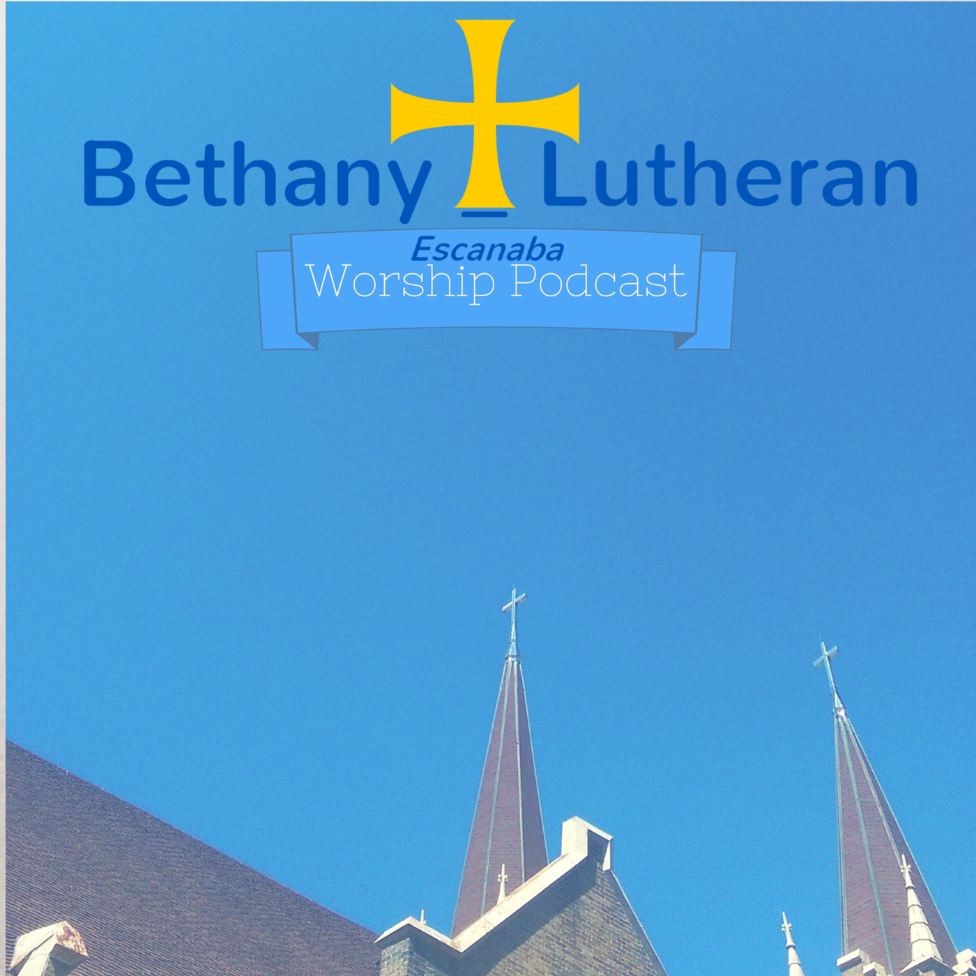 Bethany Lutheran Escanaba Worship