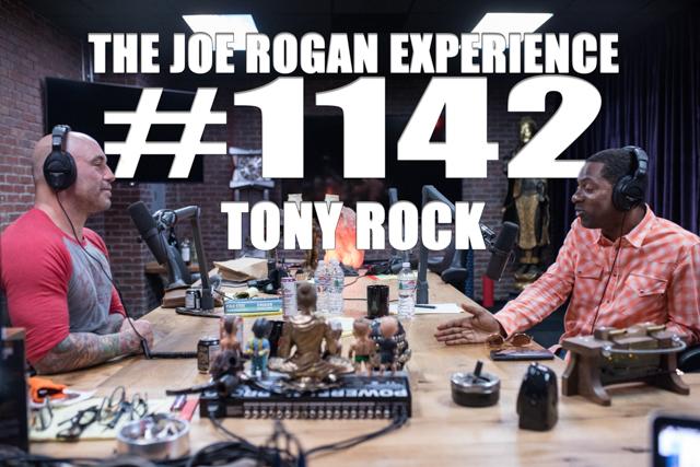 The Joe Rogan Experience #1142 - Tony Rock