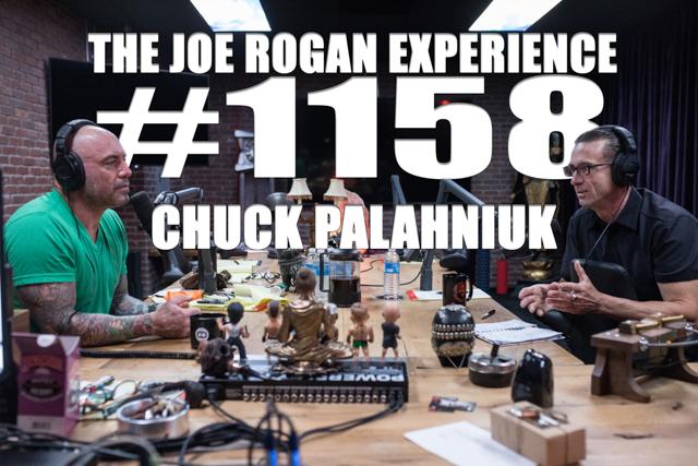 The Joe Rogan Experience #1158 - Chuck Palahniuk