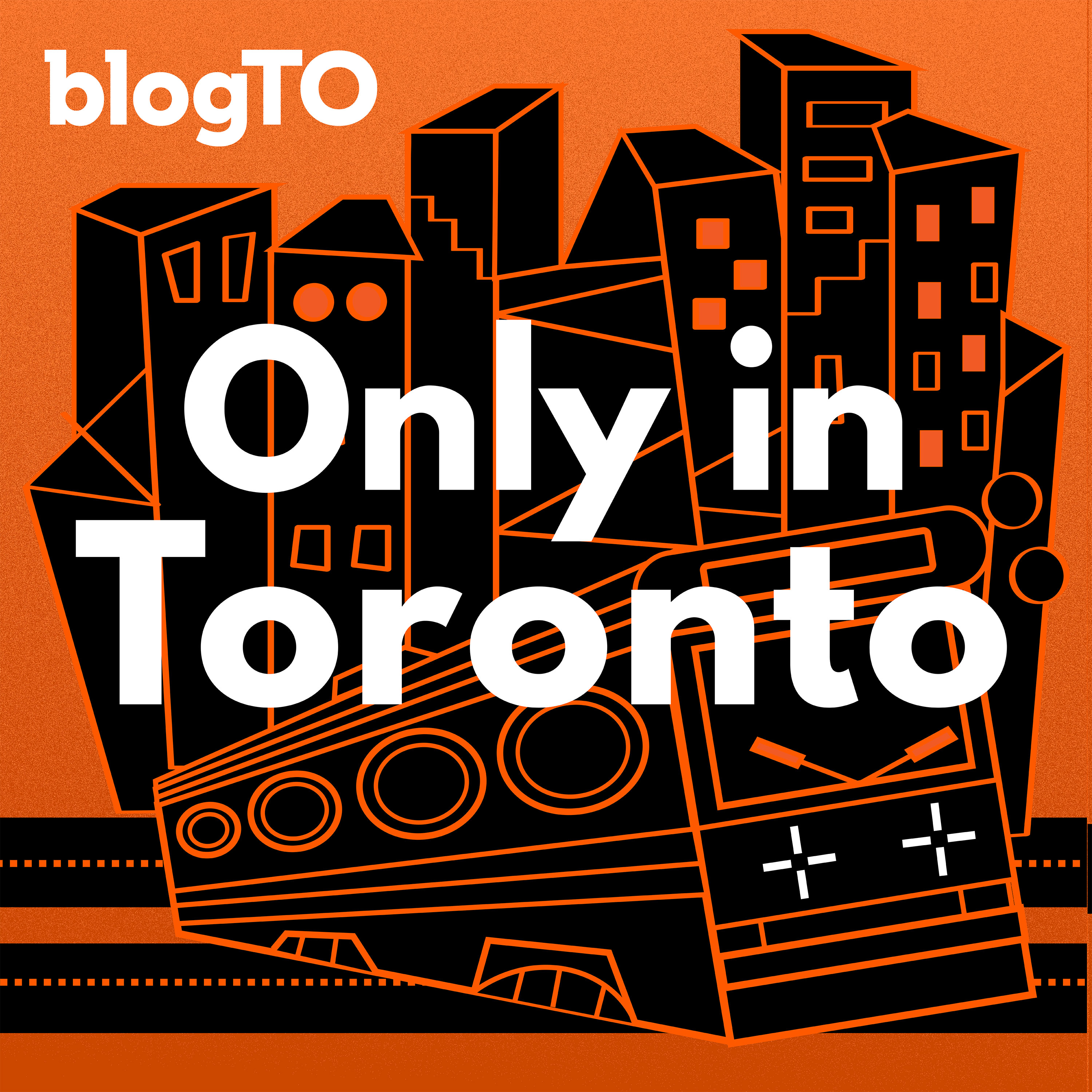 Only in Toronto | Podbay