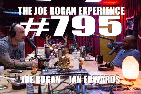 The Joe Rogan Experience #795 - Ian Edwards