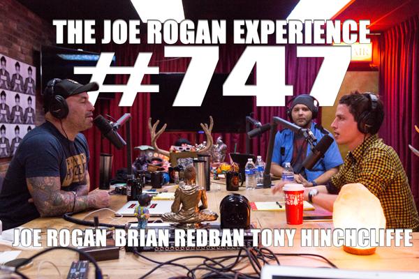 The Joe Rogan Experience #747 - Tony Hinchcliffe