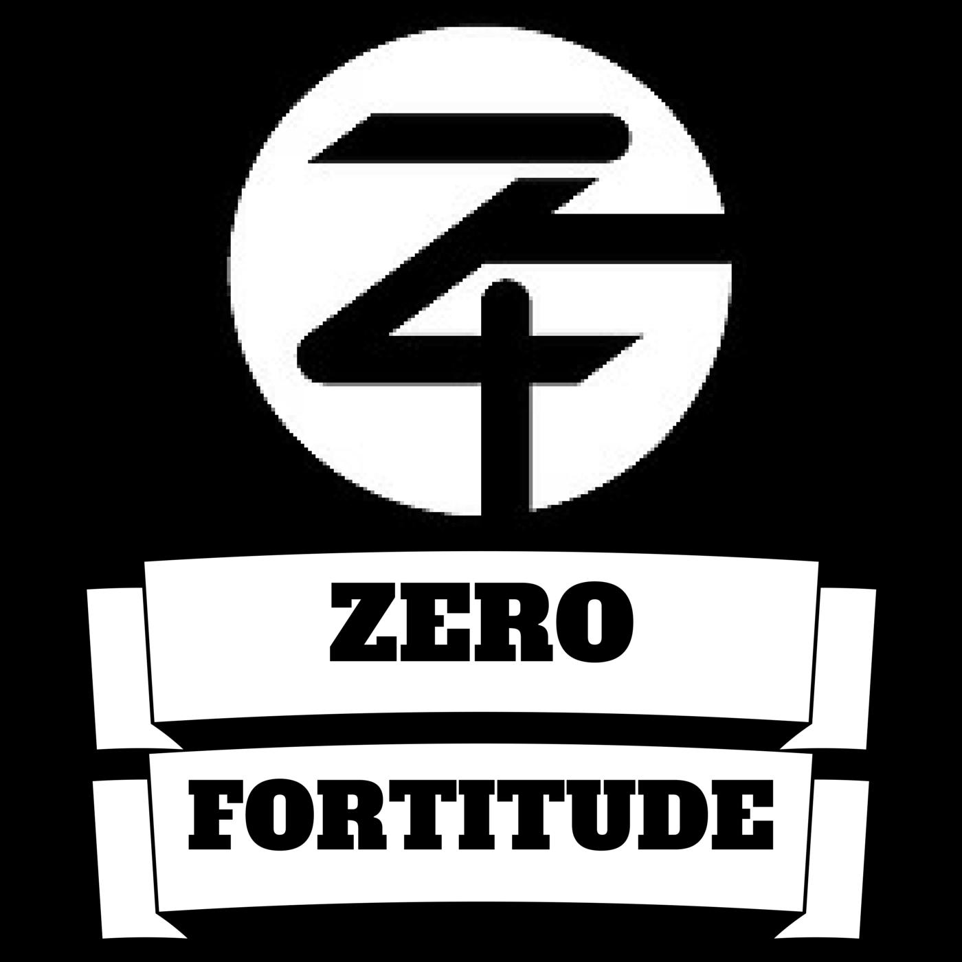Zero Fortitude