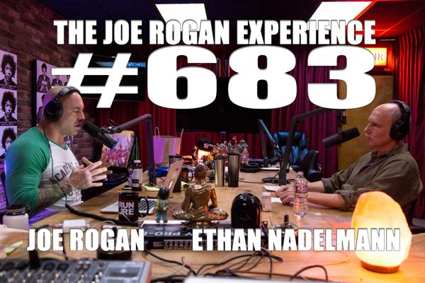 The Joe Rogan Experience #683 - Ethan Nadelmann