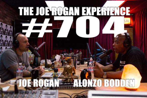 The Joe Rogan Experience #704 - Alonzo Bodden