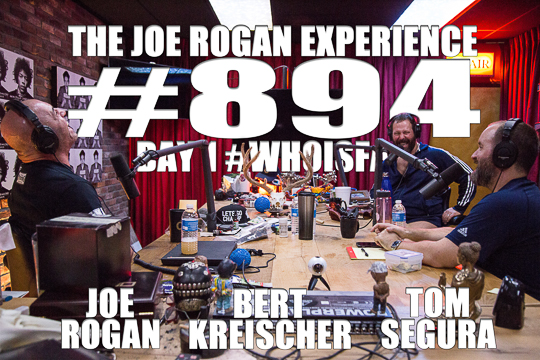 The Joe Rogan Experience #894 - #WhoIsFat - Day 1