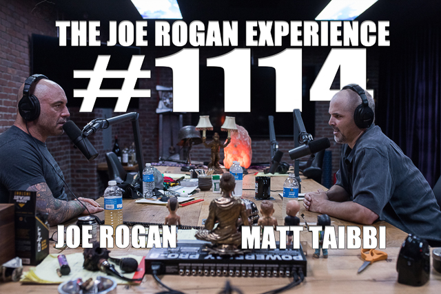 The Joe Rogan Experience #1114 - Matt Taibbi