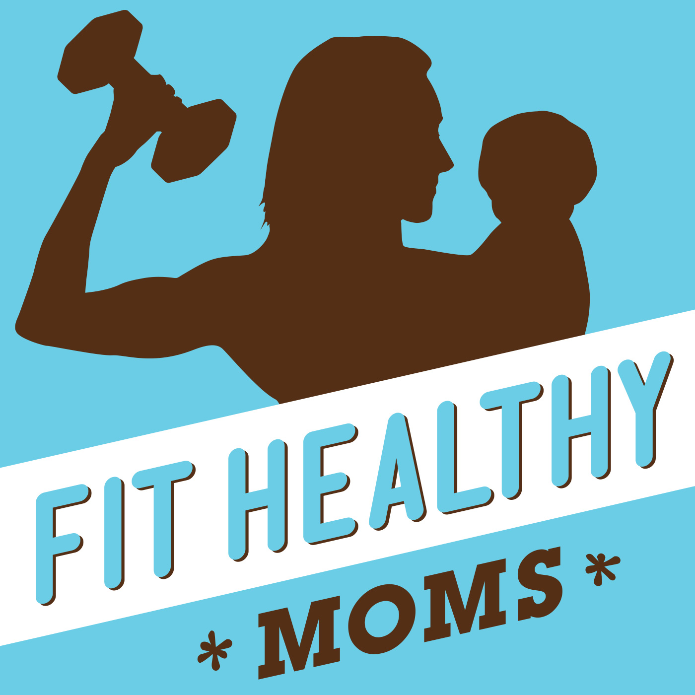Fit Healthy Moms Podcast: Fitness, Fat Loss & Nutrition Tips for Moms