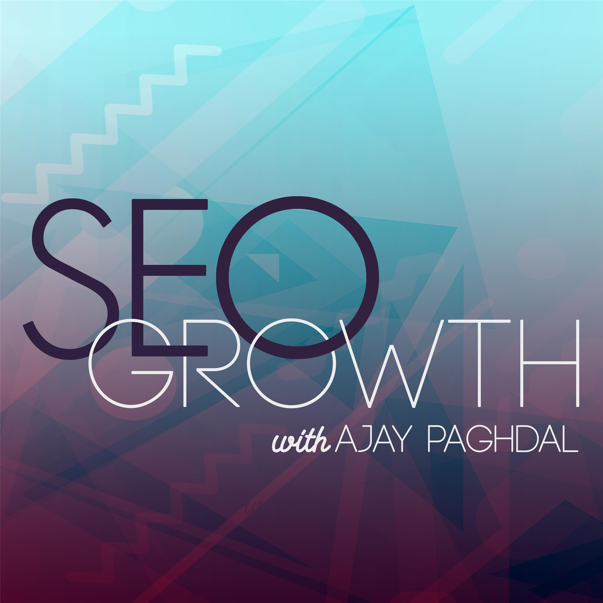 SEO Growth: For Entrepreneurs, Marketers, SaaS and Startups | Listen