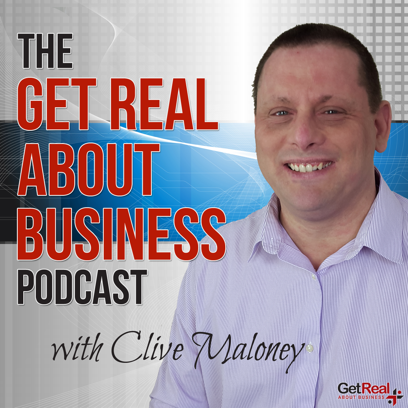 Get Real About Business Podcast