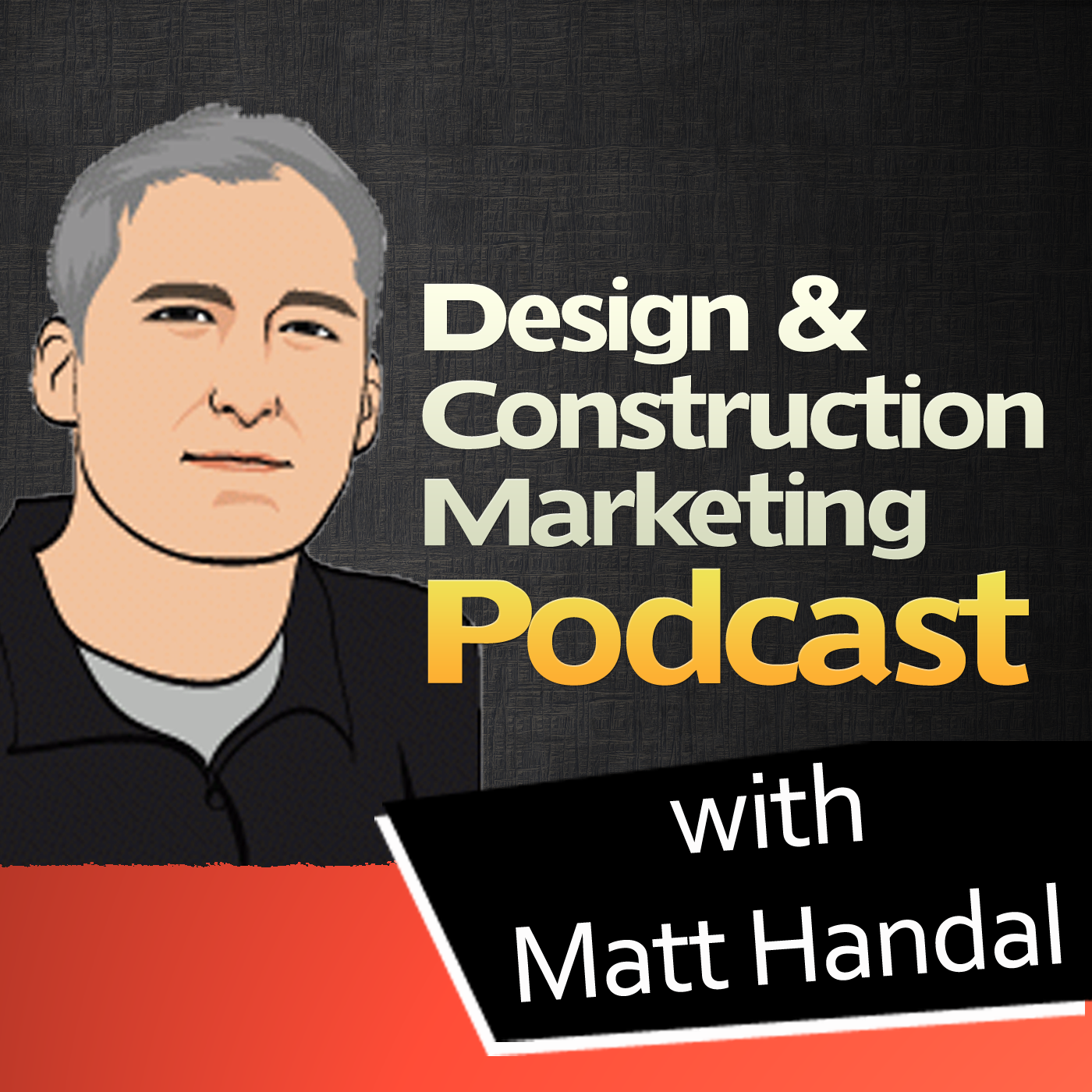 Design and Construction Marketing Podcast