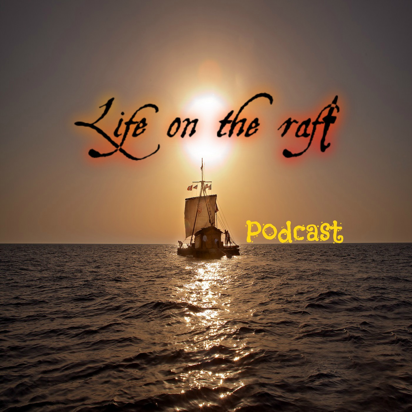 lifeontheraft's podcast