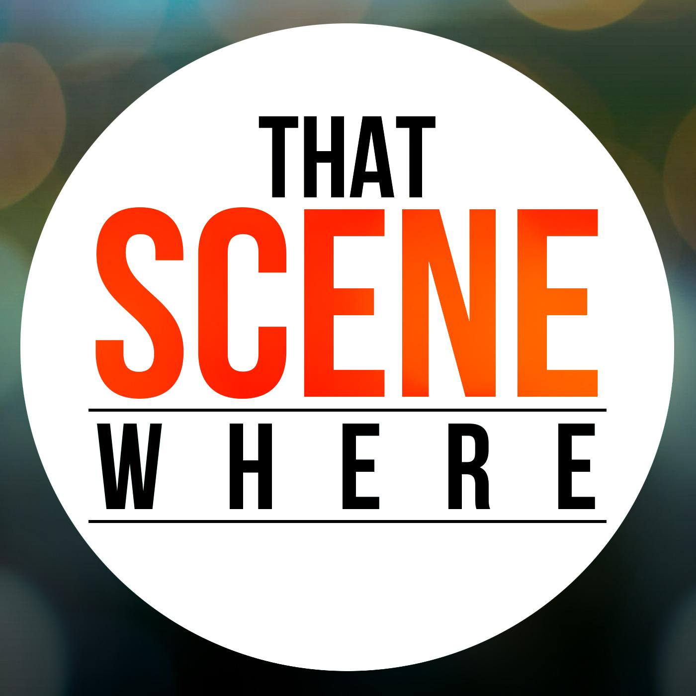 That Scene Where